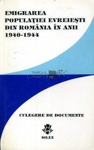 Emigrarea populatiei evreiesti din Romania in anii 1940-1944