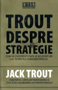Trout despre strategie