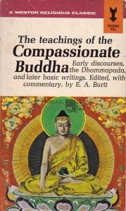 The teachings of The Compassionate Buddha / Invataturile lui Buddha cel milos