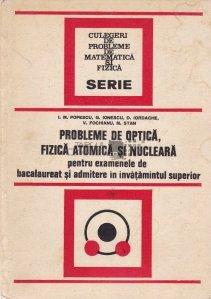 Probleme de optica, fizica atomica si nucleara
