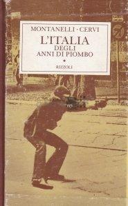 L'Italia degli anni di piombo / Italia in anii de plumb