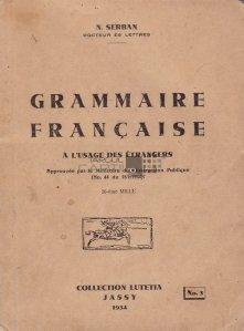 Grammaire francaise a l'usage des etrangers