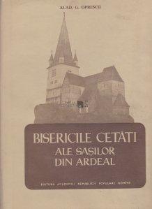 Bisericile cetati ale sasilor din Ardeal