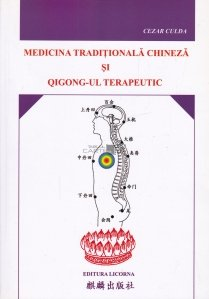 Medicina traditionala chineza si qigong-ul terapeutic