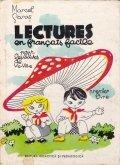 Lectures en francais facile pour les eleves de Ve- VIIIe.