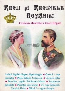 Regii si reginele Romaniei