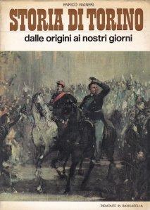 Storia di Torino / Istoria orasului Torino - de la origini pana in zilele noastre