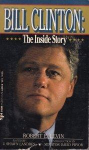 Bill Clinton / Bill Clinton: Povestea din interior