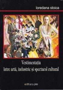 Vestimentatia intre arta, industrie si spectacol cultural