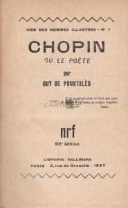 Chopin  ou le poete / Chopin sau poetul