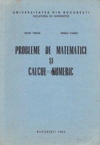 Probleme de matematici si calcul numeric