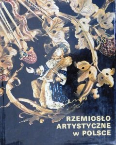 Rzemioslo artystyczne w polsche / Artizanat artistic în Polonia