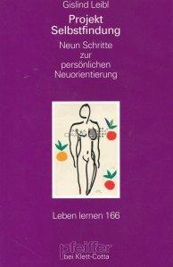 Projekt Selbstfindung / Proiect pentru descoperirea sinelui