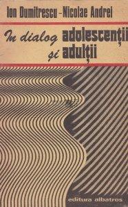 In dialog adolescentii si adultii