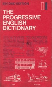 The progressive english dictionary / Dictionarul progresiv englez