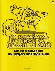 Pif in Romania, un erou al epocii de aur / Pif en Roumanie, un heros de l'age d'or