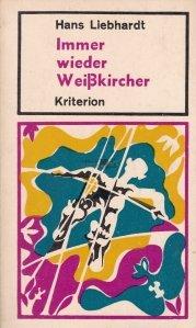 Immer wieder weisskircher / Intotdeauna biserica alba