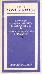 Revolutia stiintifico-tehnica si aplicatiile ei in dezvoltarea sociala a Romaniei