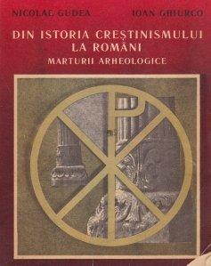Din istoria crestinismului la romini
