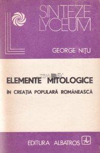 Elemente mitologice in creatia populara romaneasca