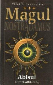Magul: Romanul lui Nostradamus