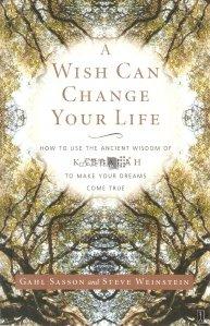 A Wish Can Change Your Life / O dorinta iti poate schimba viata