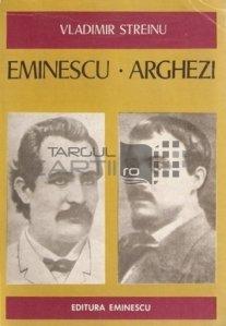 Eminescu. Arghezi