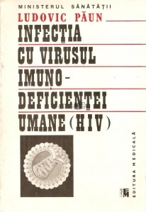 Infectia cu virusul imuno-deficientei umane (HIV)