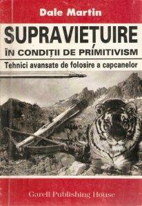 Supravietuire in conditii de primitivism