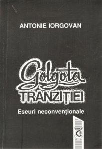 Golgota tranzitiei