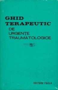 Ghid terapeutic de urgente traumatologice