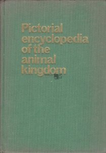 Pictorial Encyclopedia of the Animal Kingdom