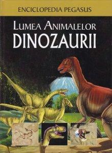 Lumea animalelor: Dinozaurii