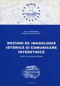 Notiuni de imagologie istorica si comunicare interetnica