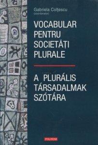 Vocabular pentru societati plurale/ A plurális társadalmak szótára