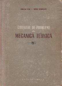 Culegere de probleme de mecanica tehnica