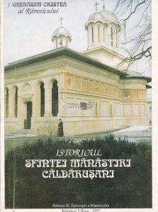 Istoricul Sfintei Manastiri Caldarusani