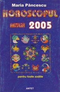 Horoscopul anului 2005