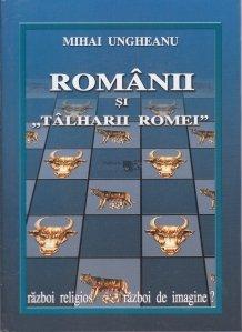 "Romanii si ""Talharii Romei"""