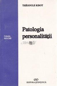 Patologia personalitatii