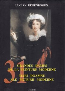 Grandes dames de la peinture moderne / Mari doamne ale picturii moderne