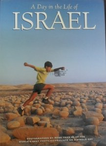 A Day in the Life of Israel / O zi in viata Israelului