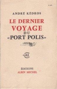 """Le dernier voyage du """"Port Polis"""" / Ultimul voiaj al """"Port Polis"""""""