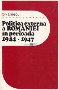 Politica externa a Romaniei in perioada 1944-1947