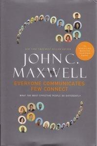 Everyone Communicates, Few Connect / Toata lumea comunica, putini se conecteaza