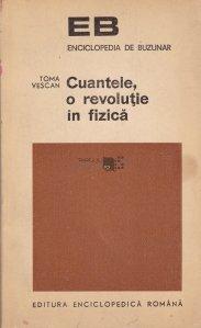 Cuantele, o revolutie in fizica