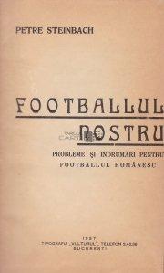 Footballul nostru