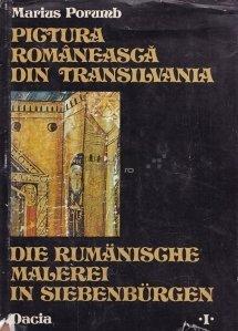 Pictura romanesca din Transilvania/ Die rumanische malerei in Siebenburgen