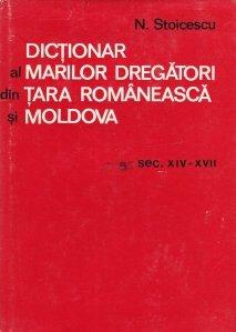 Dictionar al marilor dregatori din Tara Romaneasca si Moldova