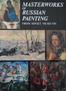 Masterworks of Russian Painting / Copodopere ale picturii rusesti din muzeele sovietice